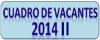 CICLO ORDINARIO 2014-II - VACANTES