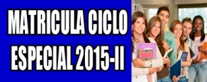 MATRICULA CICLO ESPECIAL 2015-II