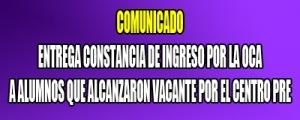 ENTREGA DE CONSTACIA DE INGRESO POR LA OCA