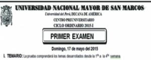 CICLO ORDINARIO 2015-I - PRIMER EXAMEN (TEMARIO, LUGAR, HORA INGRESO, SEDE Y AULA)