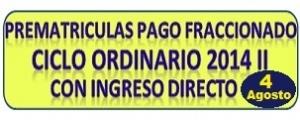 PREMATRICULAS PARA PAGOS FRACCIONADOS